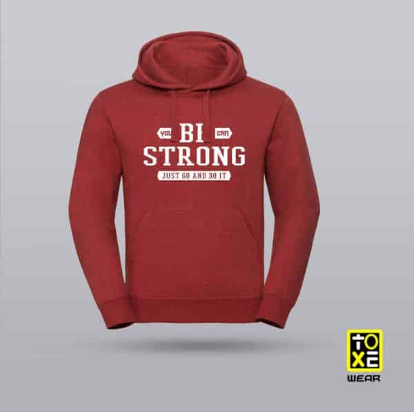 SUDADERA BE STRONG TOXE WEAR